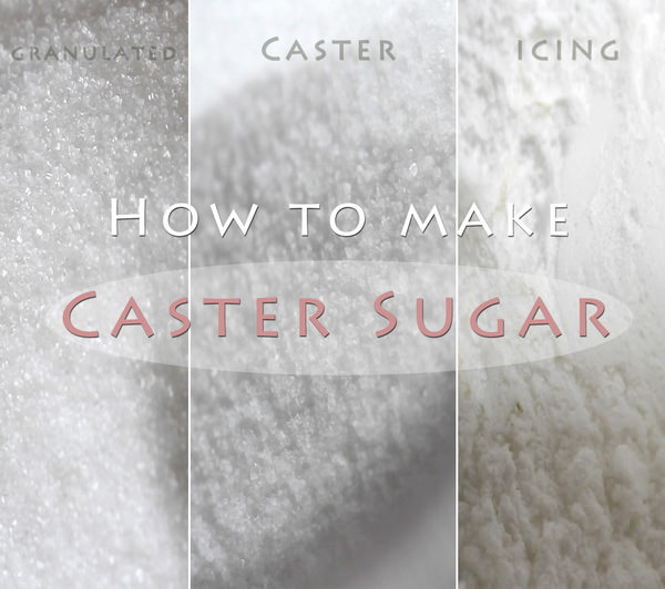 How to make caster sugar at home